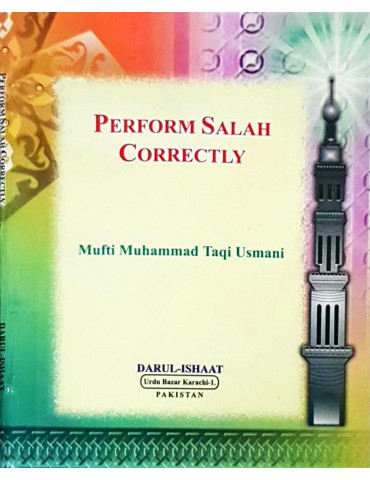Perform Salah Correctly