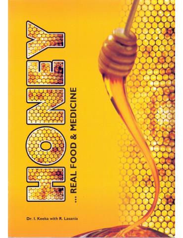 Honey... Real food & Medicine