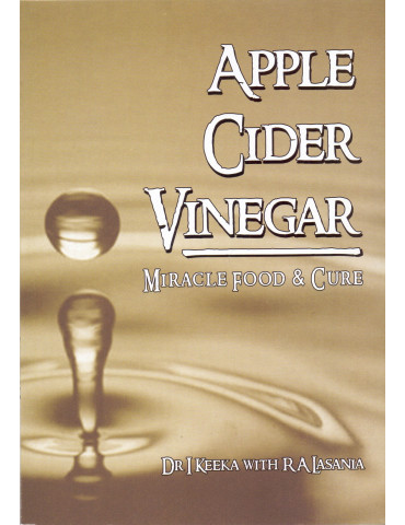 Apple Cider Vinegar - Miracle Food & Cure
