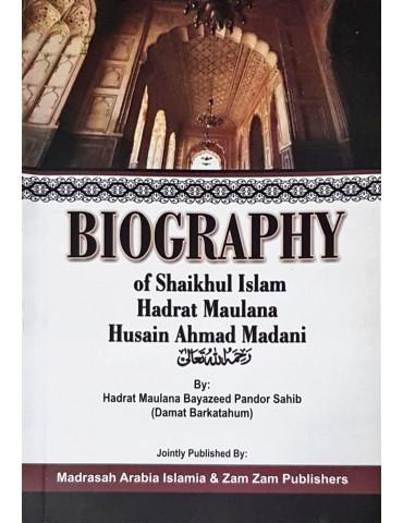 Biography Of Hadrat Maulana Husain Ahmad Madani