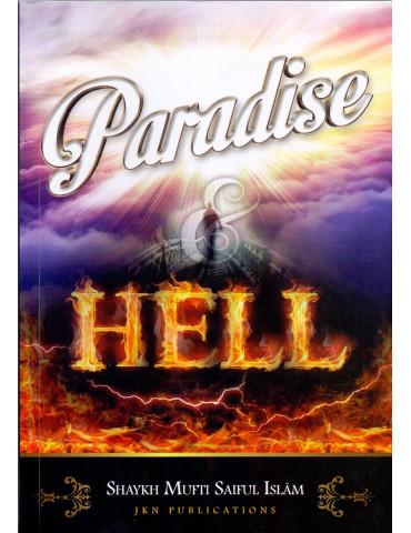 Paradise & Hell