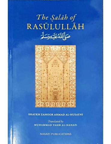 The Salah of Rasulullah