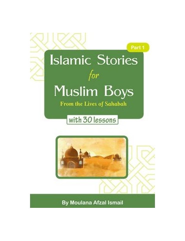 Islamic stories for Muslim Boys