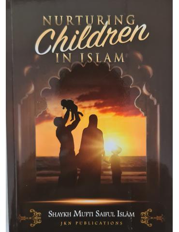 Nurturing Children in Islam