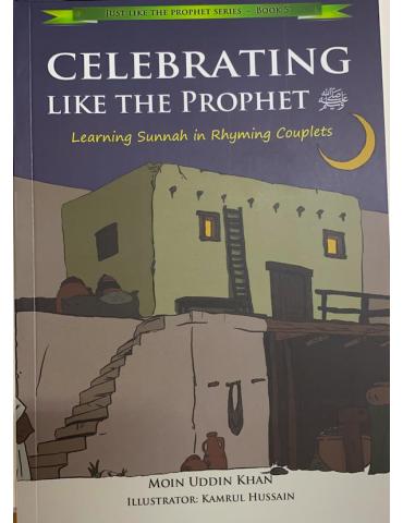 Celebrating Like the Prophet