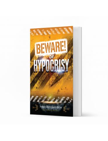 Beware of Hypocrisy
