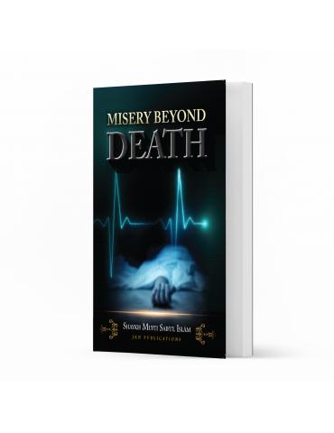 Misery Beyond Death