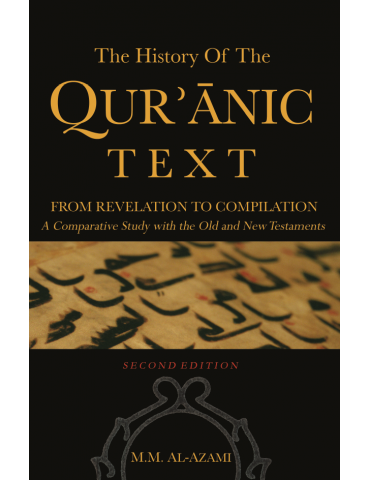 The History of The Quranic Text, from Revelation to Compilation