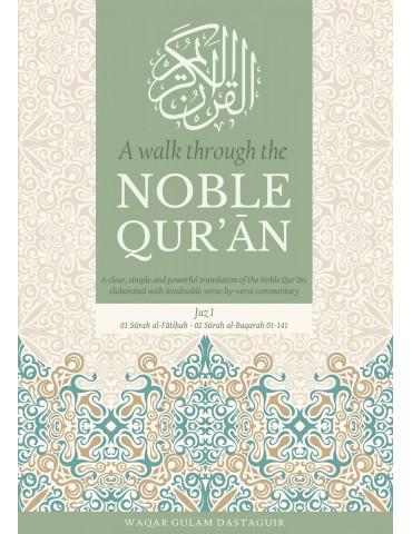 A Walk Through the Noble Qur'ān