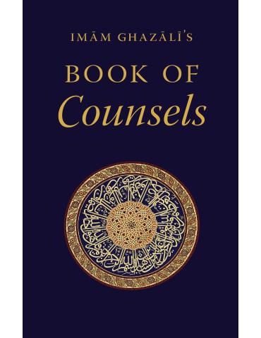 Imam Ghazali's Book of Counsels